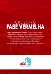 Cruzeiro volta para Fase Vermelha